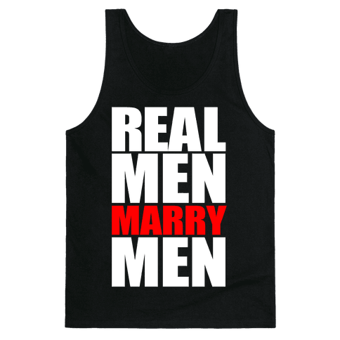 Real Men Marry Men Tank Top