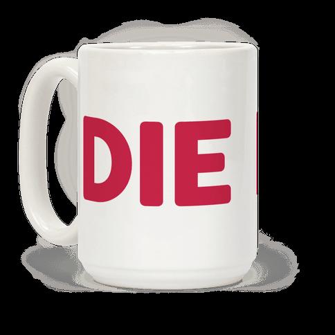 Die (Red)