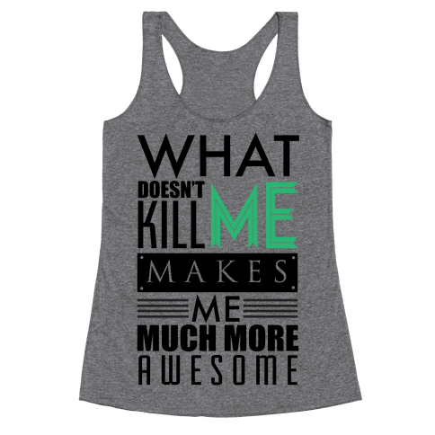 Too Much Awesome Racerback Tank Top