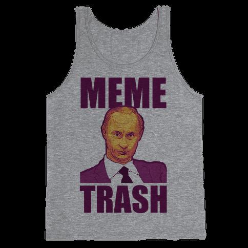 Meme Trash Vladimir Putin Tank Top