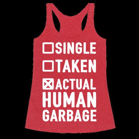 Single Taken Actual Human Garbage