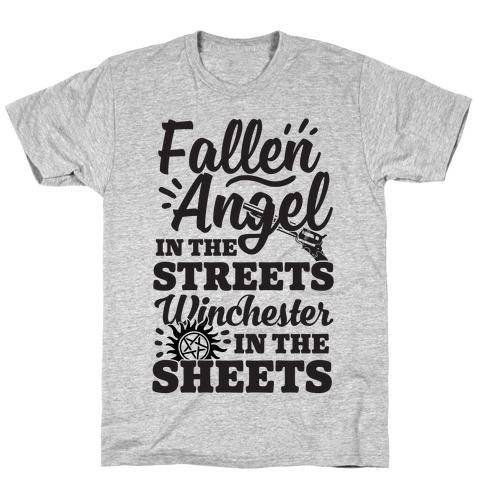 Fallen Angel In The Streets Winchester In The Sheets T-Shirt