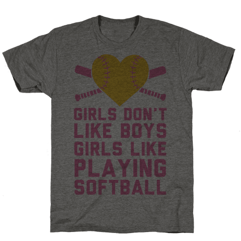 Girls Don't Like Boys Girls Like Playing Softball Mens T-Shirt