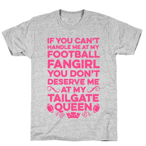 If You Can't Handle Me at Football Fangirl T-Shirt