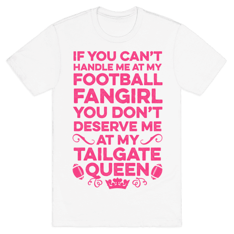 If You Can't Handle Me at Football Fangirl Mens T-Shirt