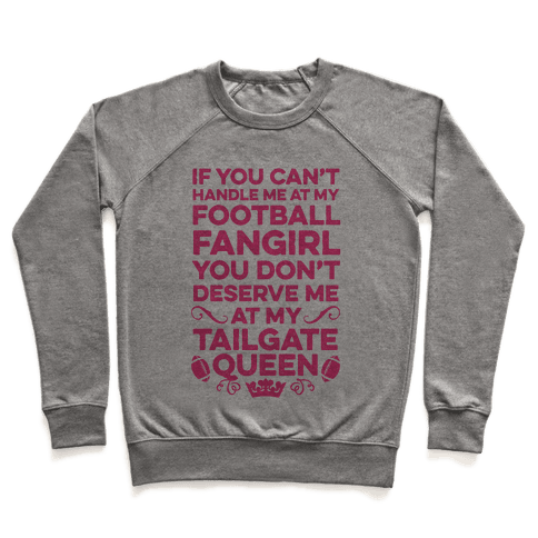 If You Can't Handle Me at Football Fangirl Pullover