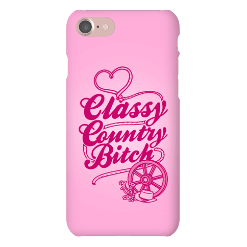 Classy Country Bitch Phone Case