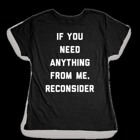 Reconsider Womens T-Shirt