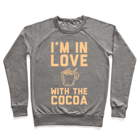 I'm in Love with the Cocoa (hot chocolate) Pullover