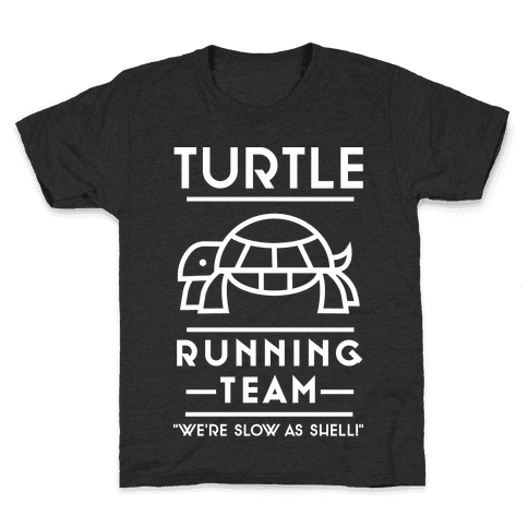 Turtle Running Team We're Slow As Shell Kids T-Shirt