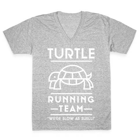 Turtle Running Team We're Slow As Shell V-Neck Tee Shirt