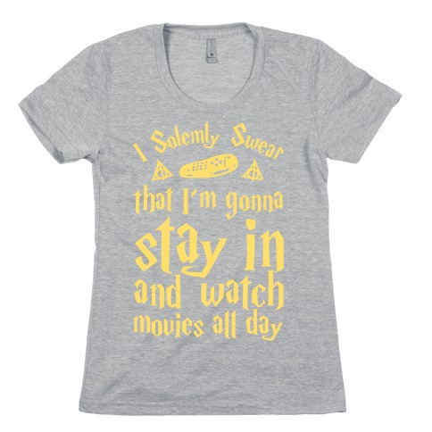 I Solemnly Swear That I'm Gonna Watch Movies All Day Womens T-Shirt