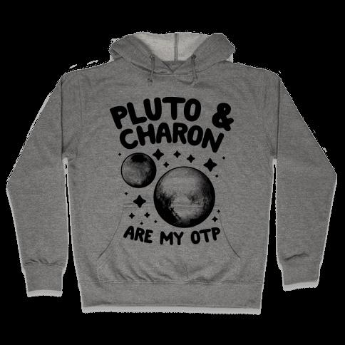 Pluto & Charon Are My OTP Hooded Sweatshirt