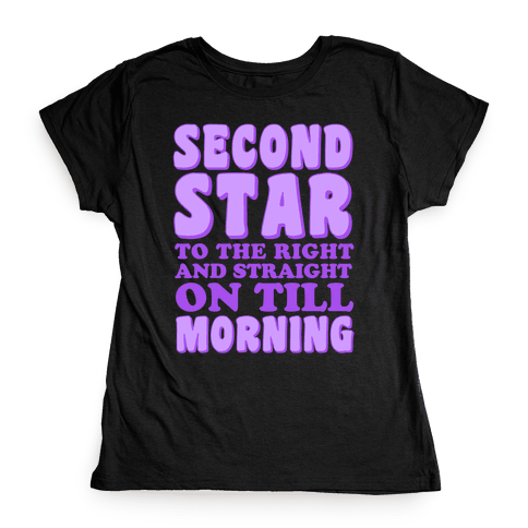 Second Star to the Right Womens T-Shirt