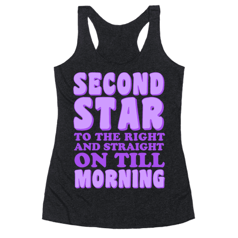 Second Star to the Right Racerback Tank Top