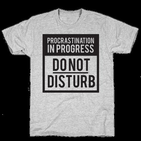 Do Not Disturb (Procrastinating)
