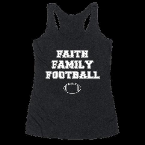 Faith, Family, Football Racerback Tank Top
