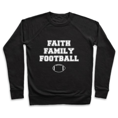 Faith, Family, Football Pullover