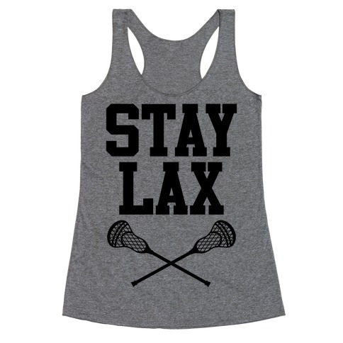 Stay Lax Racerback Tank Top