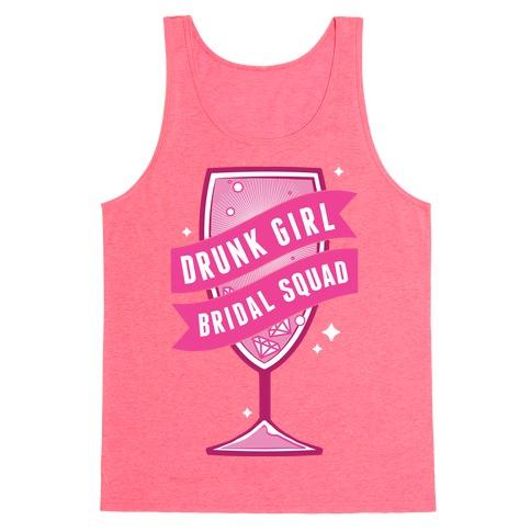Drunk Girl Bridal Squad Tank Top