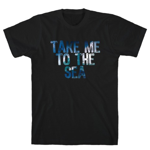 To the Sea T-Shirt