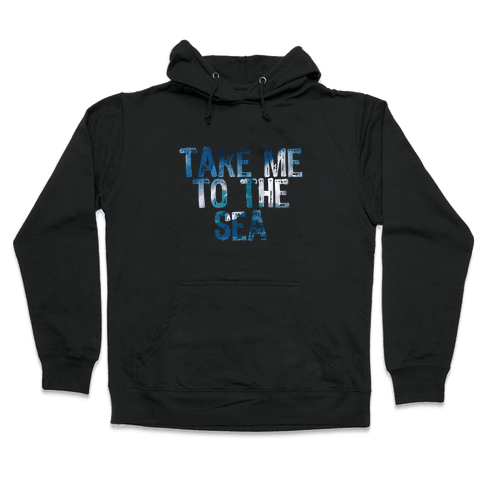 To the Sea Hooded Sweatshirt