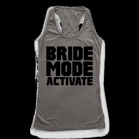 Bride Mode Activate