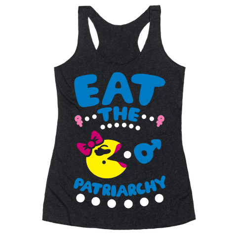 Eat The Patriarchy Racerback Tank Top
