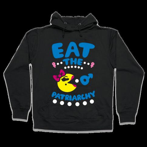 Eat The Patriarchy Hooded Sweatshirt