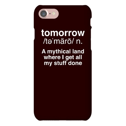 Tomorrow Definition Phone Case