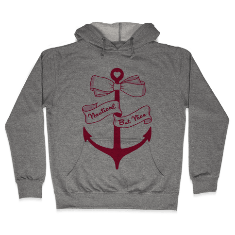 Nautical But Nice Hooded Sweatshirt