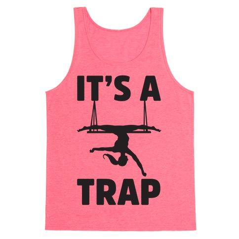 It's A Trap Tank Top