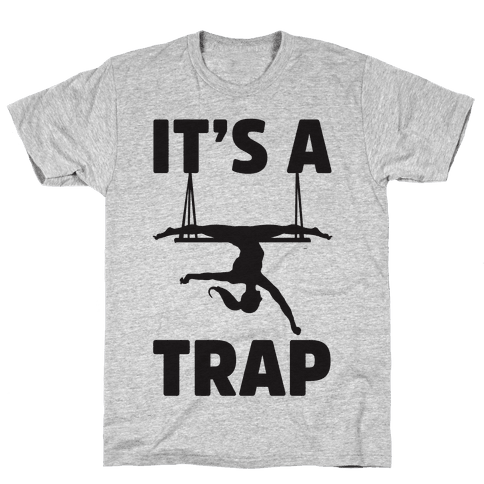 It's A Trap Mens T-Shirt