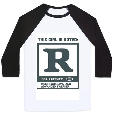 Rated R for Ratchet (alternate) Baseball Tee