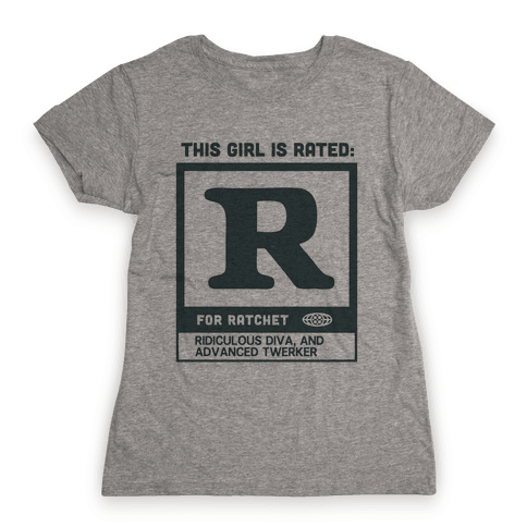 Rated R for Ratchet (alternate) Womens T-Shirt