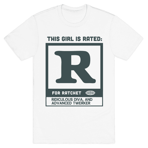 Rated R for Ratchet (alternate) Mens T-Shirt