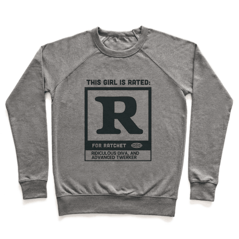 Rated R for Ratchet (alternate) Pullover