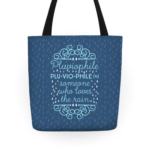Pluviophile Definition Tote