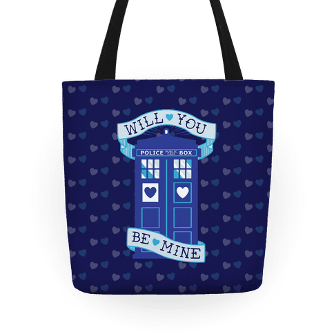 Will You Be Mine (Tardis) Tote Tote
