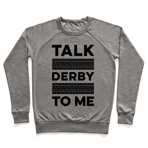 Talk Derby to Me Pullover