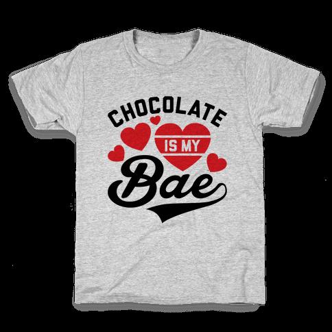 Chocolate Is My Bae Kids T-Shirt