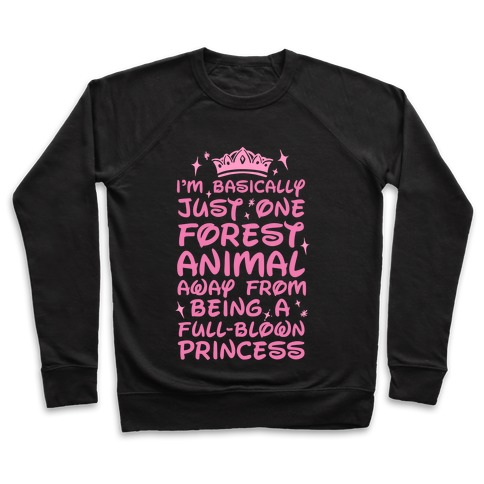 One Forest Animal Away From Being A Full-Blown Princess Pullover