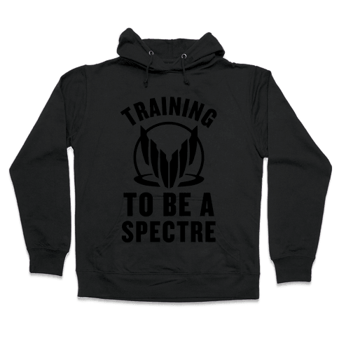 Training To Be A Spectre Hooded Sweatshirt