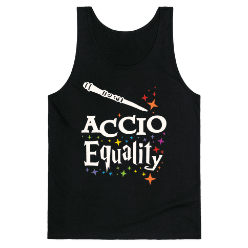 Accio Equality! Tank Top