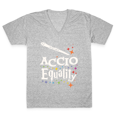 Accio Equality! V-Neck Tee Shirt