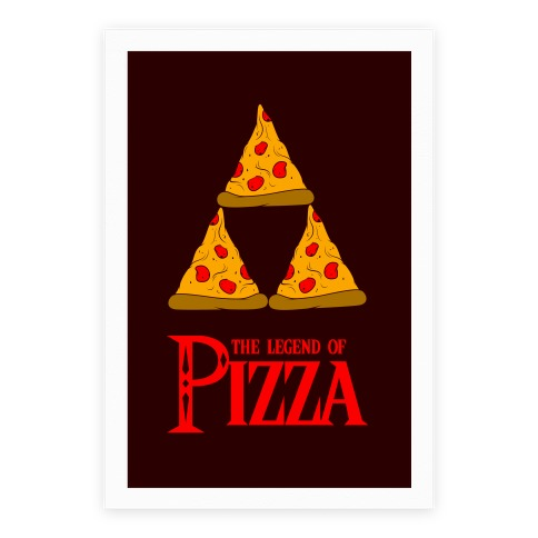 Legend Of Pizza Poster