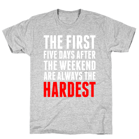 The First Five Days Mens T-Shirt