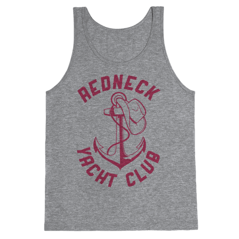 Redneck Yacht Club Tank Top