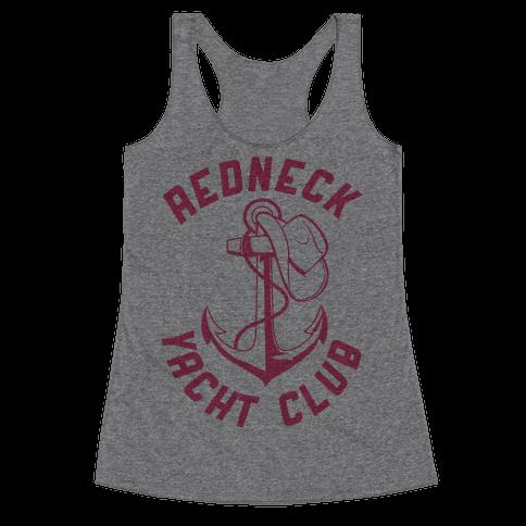 Redneck Yacht Club Racerback Tank Top