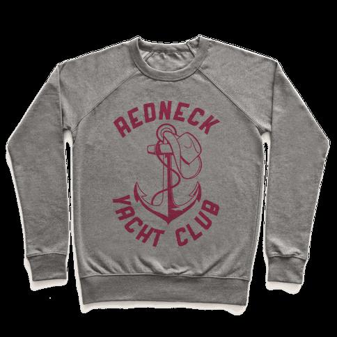 Redneck Yacht Club Pullover
